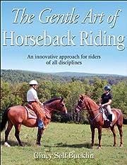 Gentle Art of Horseback Riding, The por…
