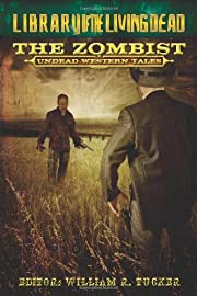 The Zombist: Undead Western Tales de Dr. Pus