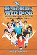 Rare Kids; Well Done by Don Jacobsen
