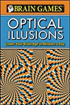 Brain Games: Optical Illusions by Ltd.…