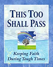 This Too Shall Pass: Keeping Faith During…