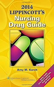 2014 Lippincott's Nursing Drug Guide…