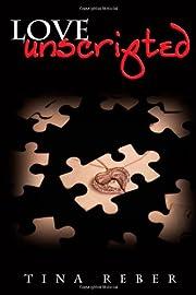 Love Unscripted av Tina Reber