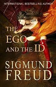 The Ego and the Id por Sigmund Freud