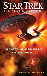 Indistinguishable from Magic (Star Trek: The…
