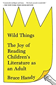 Wild Things: The Joy of Reading…