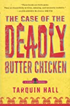 The Case of the Deadly Butter Chicken: A…