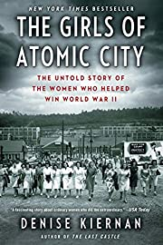 The Girls of Atomic City: The Untold Story…