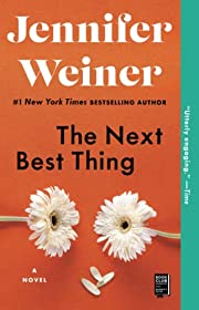 The Next Best Thing: A Novel – tekijä:…