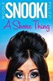"A Shore Thing (2011) (Book) written by Nicole ""Snooki"" Polizzi"