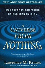 A Universe from Nothing: Why There Is…