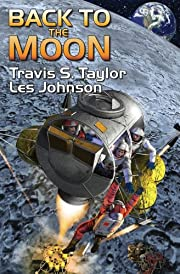 Back to the Moon por Travis S. Taylor