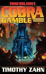 Cobra Gamble: Cobra War, Book III por…