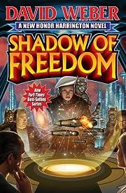 Shadow of freedom – tekijä: David Weber