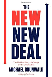 The New New Deal: The Hidden Story of Change…