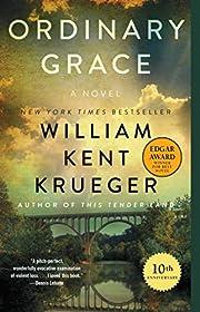 Ordinary Grace: A Novel por William Kent…
