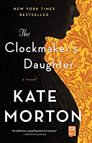 The Clockmaker's Daughter: A Novel –…