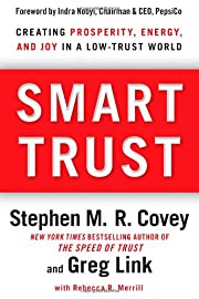 Smart Trust: Creating Prosperity, Energy,…
