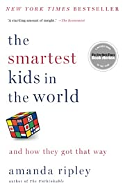 The Smartest Kids in the World: And How They…