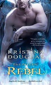 Rebel (The Fallen) de Kristina Douglas