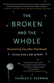 The Broken and the Whole: Discovering Joy…