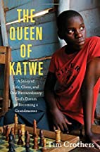 The Queen of Katwe: One Girl's…
