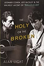 The Holy or the Broken: Leonard Cohen, Jeff…