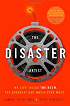 The disaster artist : my life inside the…