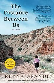 The Distance Between Us: A Memoir av Reyna…