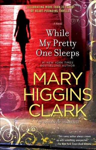 While My Pretty One Sleeps, Clark, Mary Higgins