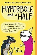 Hyperbole and a Half: Unfortunate…