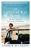 The Longest Way Home: One Man's Quest for the Courage to Settle Down (2012) (Book) written by Andrew McCarthy