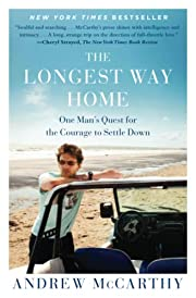 The Longest Way Home: One Man's Quest…