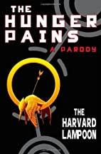 The Hunger Pains: A Parody (Harvard Lampoon)…