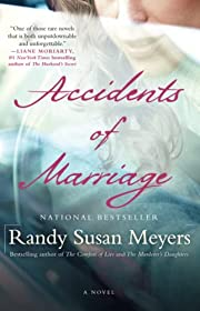 Accidents of Marriage: A Novel de Randy…
