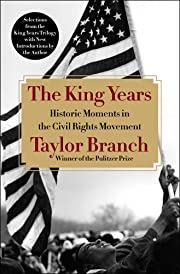 The King Years: Historic Moments in the…