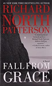 Fall from Grace de Richard North Patterson