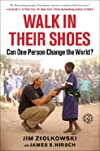 Walk in Their Shoes: Can One Person Change…