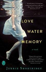 Love Water Memory – tekijä: Jennie…