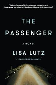 The Passenger de Lisa Lutz