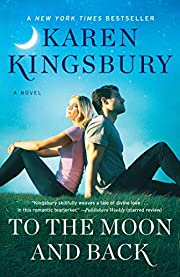To the Moon and Back: A Novel (The Baxter…