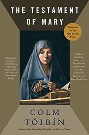 The Testament of Mary: A Novel af Colm…
