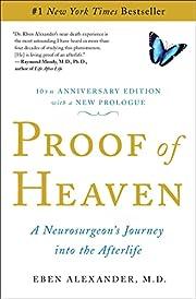 Proof of Heaven: A Neurosurgeon's…