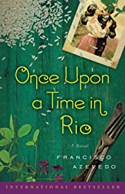 Once Upon a Time in Rio von Francisco…