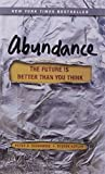 Abundance : the future is better than you think / Peter H. Diamandis and Steven Kotler