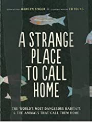 A Strange Place to Call Home: The World's…