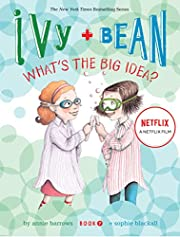 Ivy and Bean What's the Big Idea? (Book…