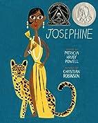 Josephine: The Dazzling Life of Josephine…
