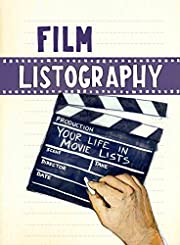 Film Listography: Your Life in Movie Lists…