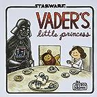 Vader's Little Princess by Jeffrey…